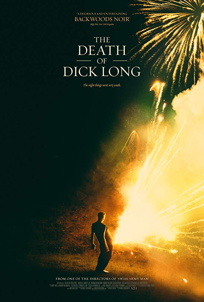 The Death of Dick Long 2019